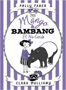 portada_mango-bambang-el-no-cerdo_polly-faber_201707251304
